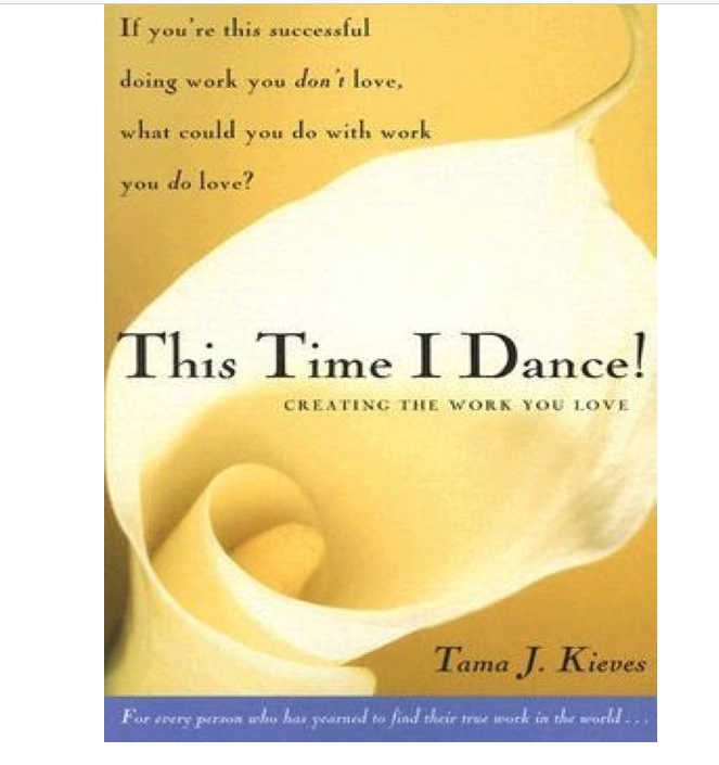 Image for This Time I Dance by Tama Kieves