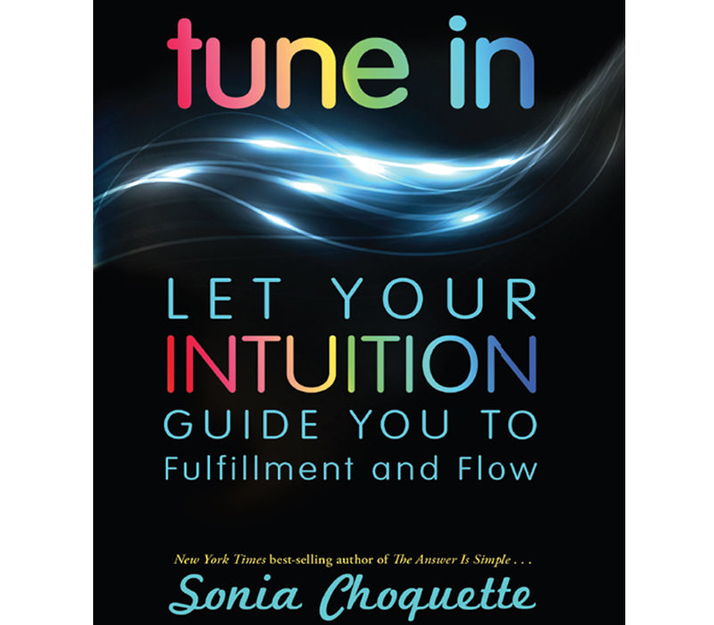 Image for Tune In by Sonia Choquette