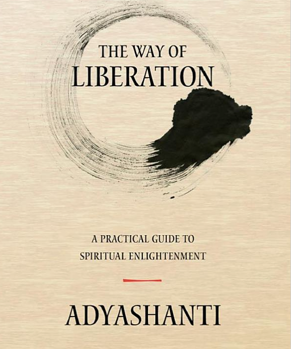 Image for The Way of Liberation by Adyashanti