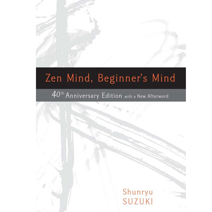Image for Zen Mind Beginners Mind by Shunryu Suzuki