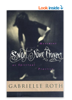 Image for Sweat Your Prayers by Gabrielle Roth
