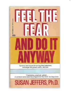 Image for Feel the Fear and Do It Anyway By Susan Jeffers