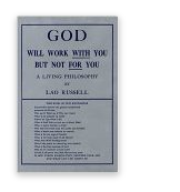 Image for God Will Work With You but Not For You Lao Russell