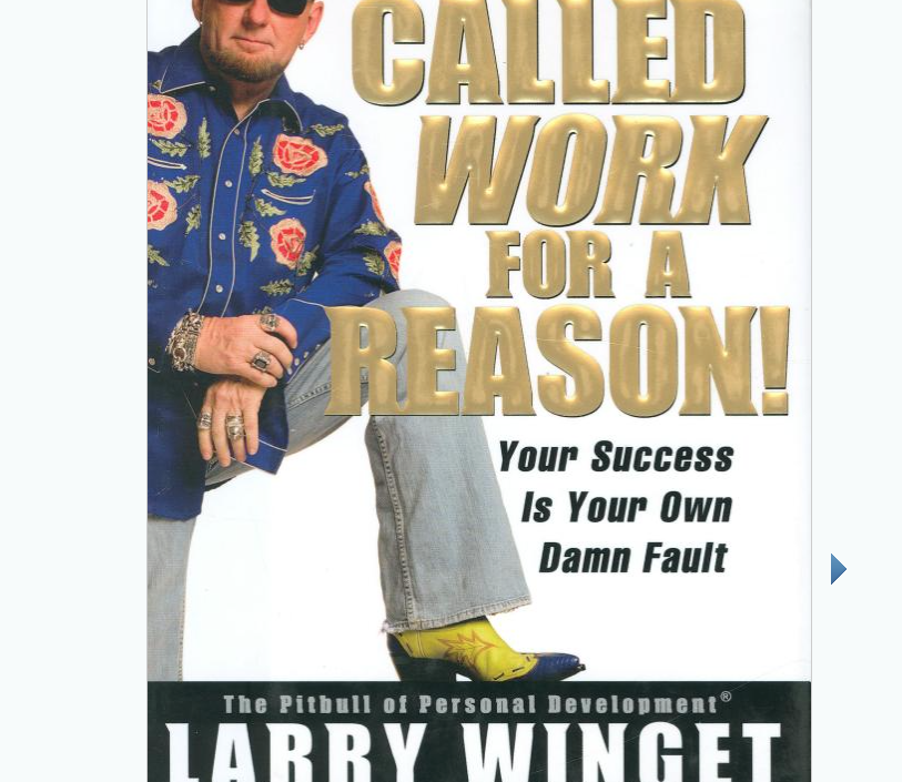 Image for It's Called Work For a Reason by Larry Winget