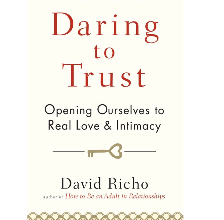 Image for Daring to Trust by David Richo