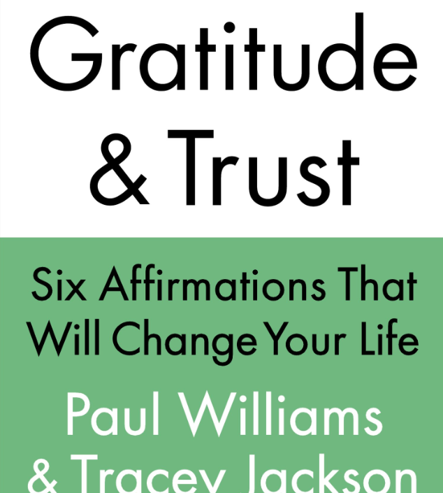 Image for Gratitude and Trust by Paul Williams & Tracey Jackson